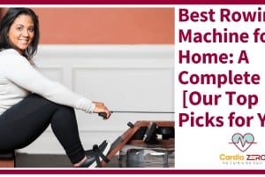 Best Rowing Machine for Home: A Complete List